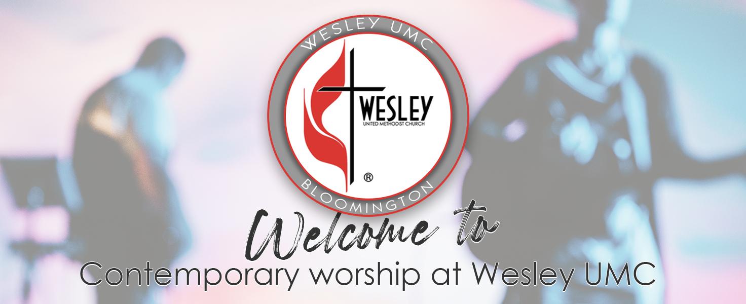 Indoor Contemporary Worship with Wesley UMC Bloomington @ Wesley United Methodist Church Bloomington